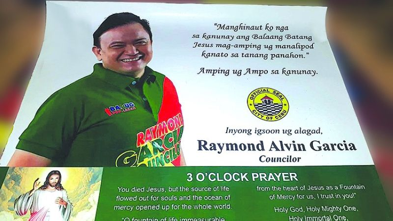 CRITICIZED. A poster that carries the picture of Cebu City Councilor Raymond Alvin Garcia that is bigger than the image of Jesus Christ draws criticisms. Garcia has issued an apology, saying a friend created the poster. He blamed political rivals for finding faults, saying reproduction of the poster was distributed in December 2020. (Contributed photo)