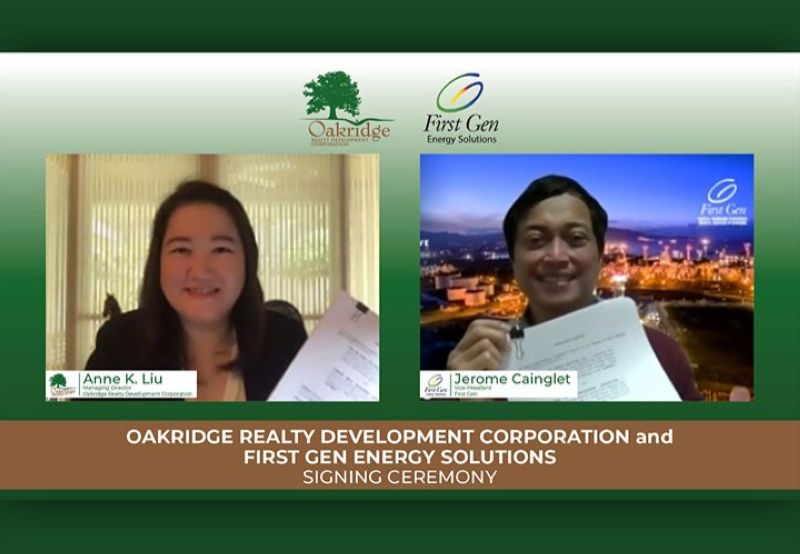 The Power Supply Agreement was signed by Oakridge Realty Development Corp. managing director Anne Liu and First Gen Energy Solutions Inc. vice-president Jerome Cainglet.